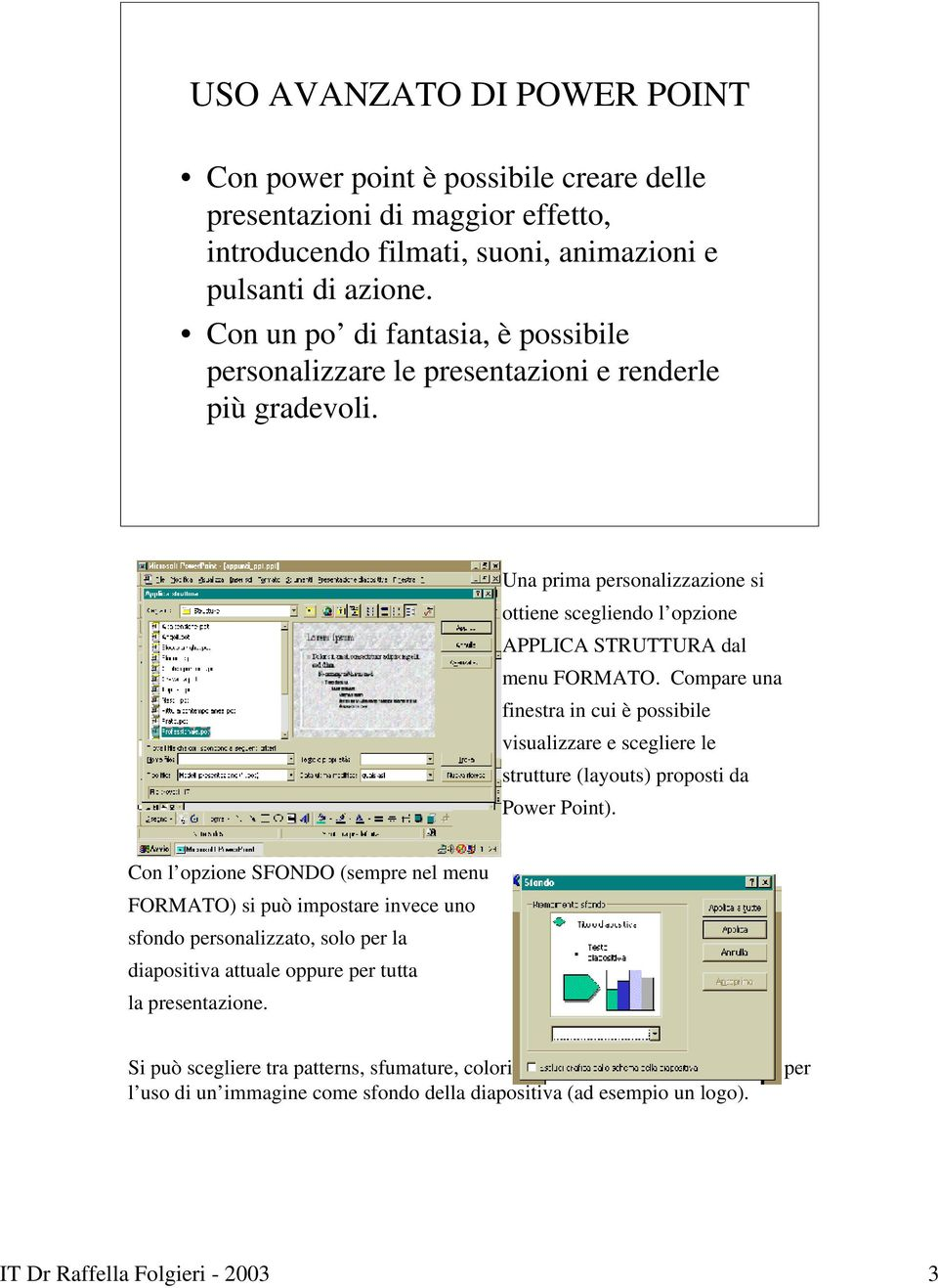 Power point short user manual come creare un animazione - Si puo dividere una finestra in due ...