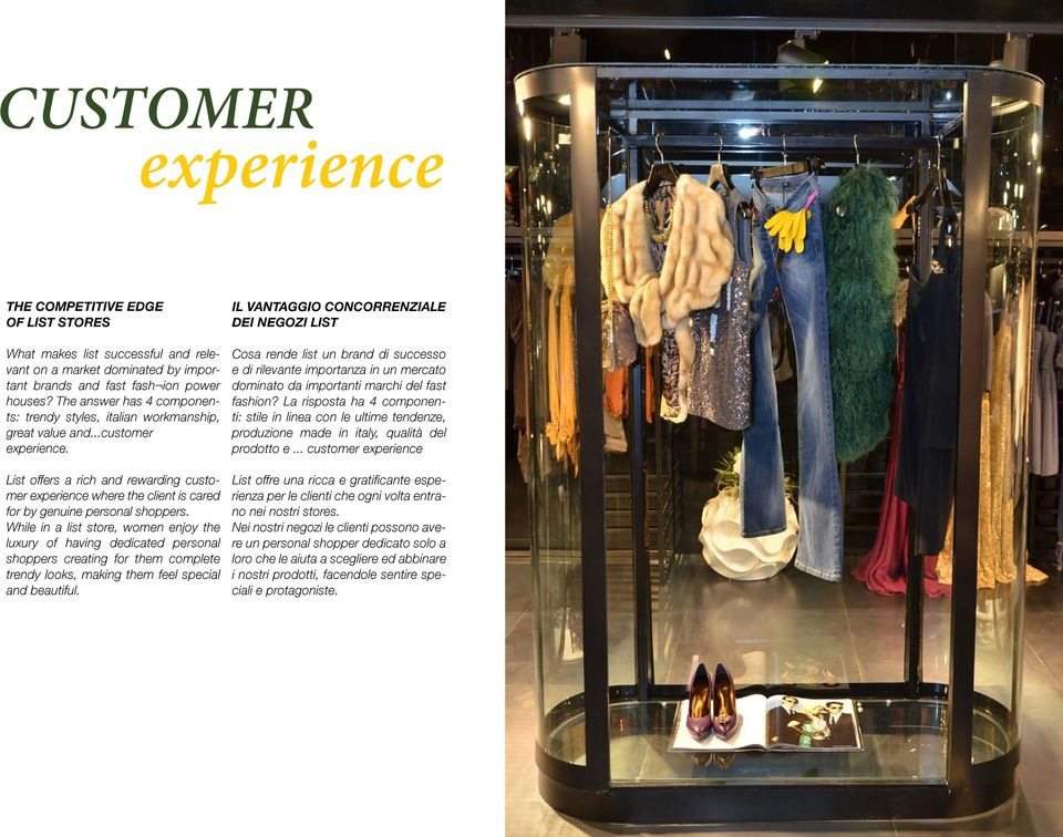 List offers a rich and rewarding customer experience where the client is cared for by genuine personal shoppers.