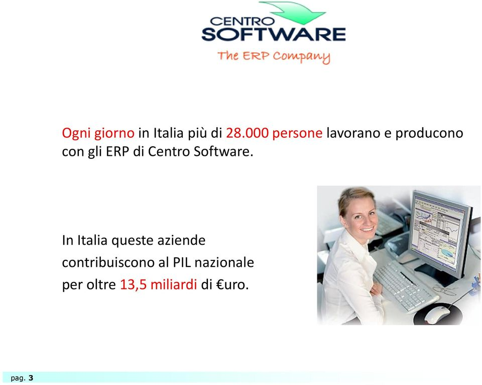 Centro Software.
