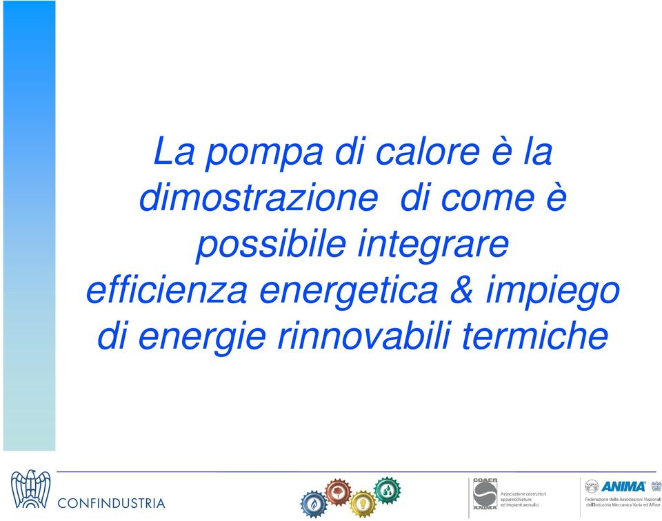 possibile integrare efficienza