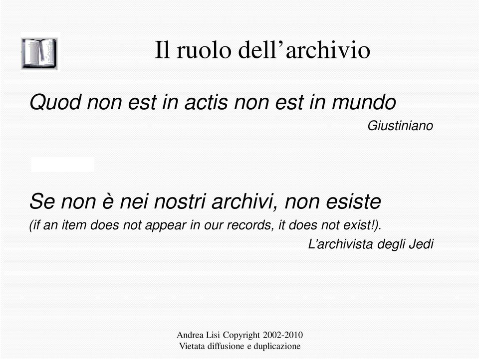 archivi, non esiste (if an item does not appear in