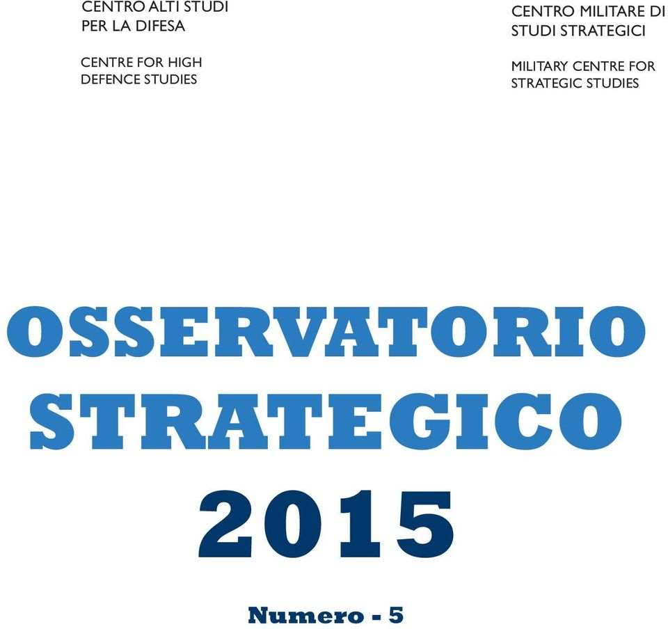 STUDI STRATEGICI MILITARY CENTRE FOR