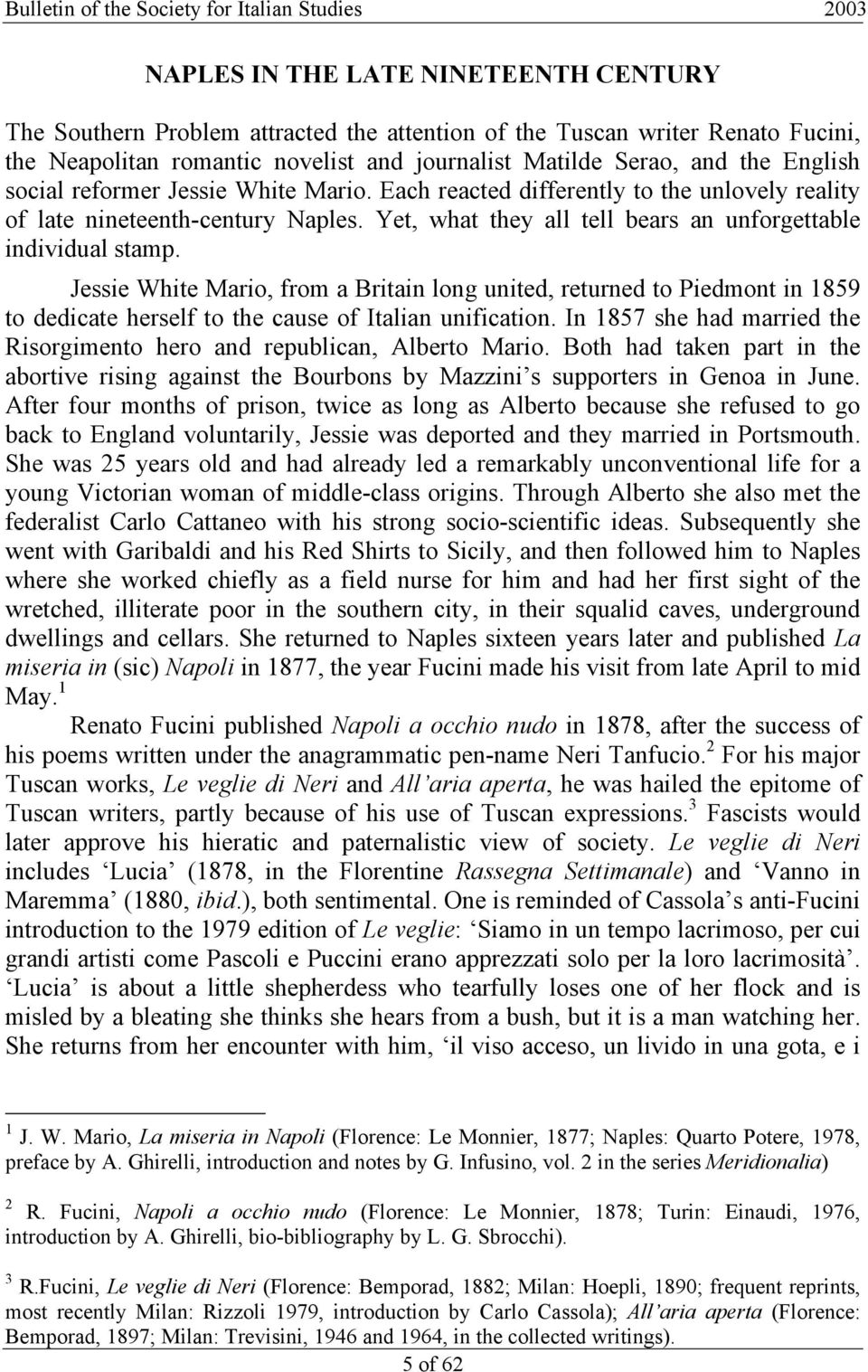 Jessie White Mario, from a Britain long united, returned to Piedmont in 1859 to dedicate herself to the cause of Italian unification.