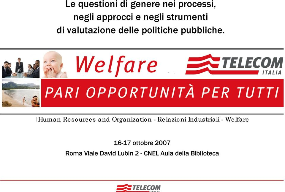 Human Resources and Organization - Relazioni Industriali -