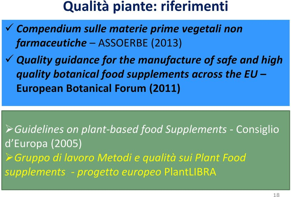 EU European Botanical Forum (2011) Guidelines on plant-based food Supplements- Consiglio d