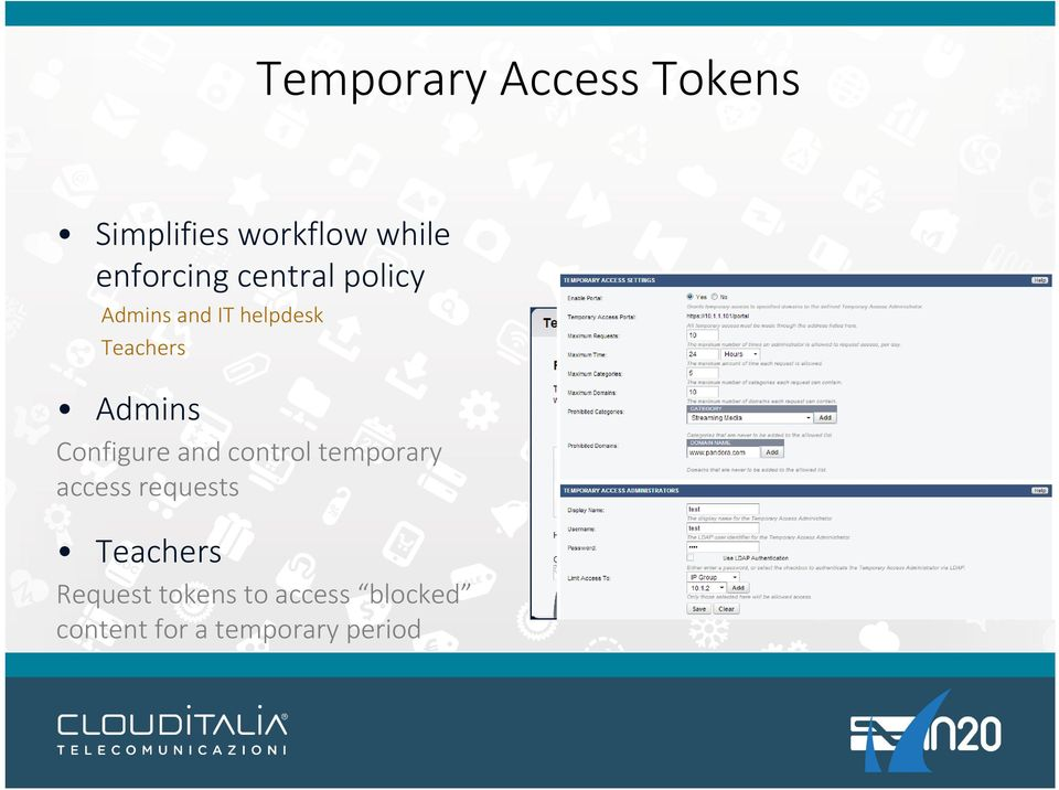 Admins Configure and control temporary access requests