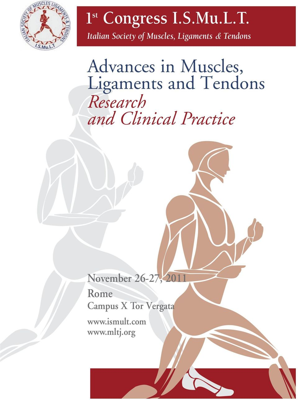 Advances in Muscles, Ligaments and Tendons Research and