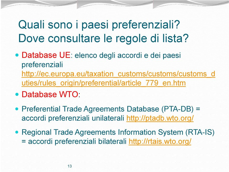 Regional trade agreements information system