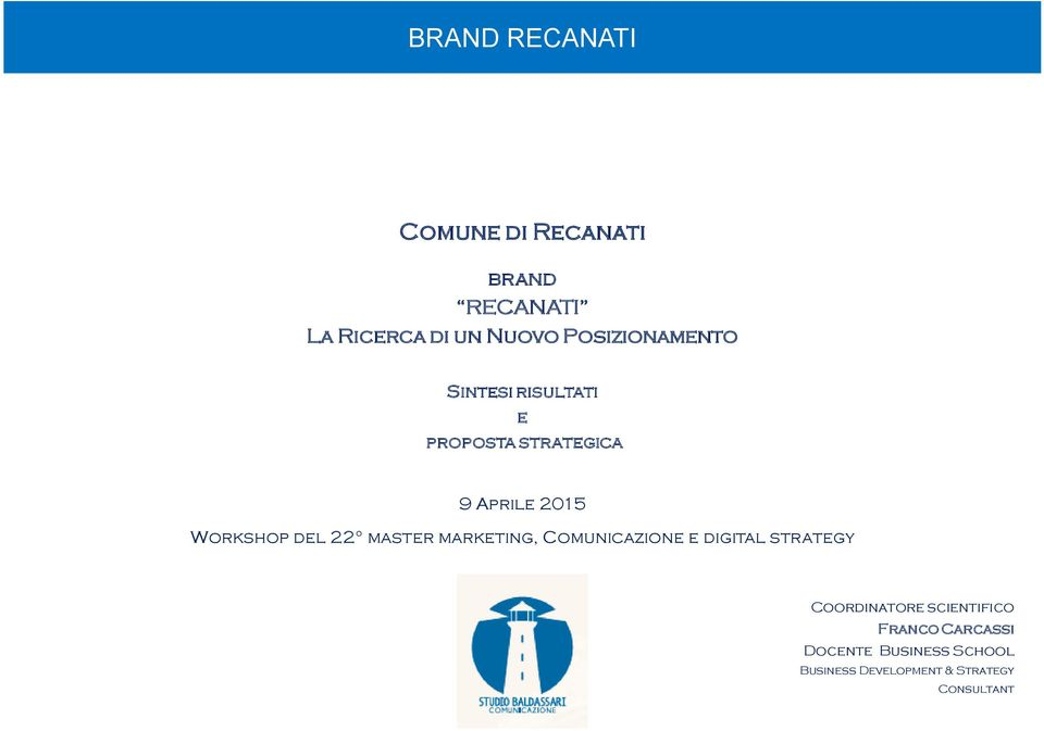 Aprile 2015 Workshop del 22 master marketing, Coordinatore