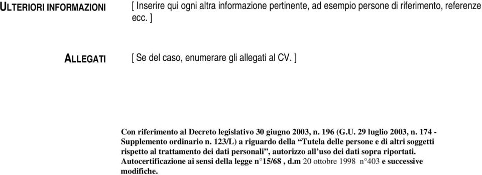 29 luglio 2003, n. 174 - Supplemento ordinario n.