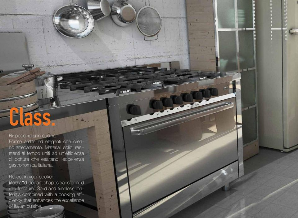 gastronomica Italiana. Reflect in your cooker. Bold and elegant shapes transformed into furniture.