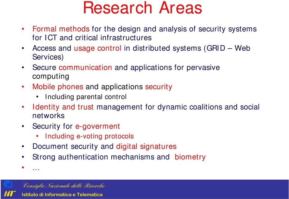 applications security Including parental control Identity and trust management for dynamic coalitions and social networks Security