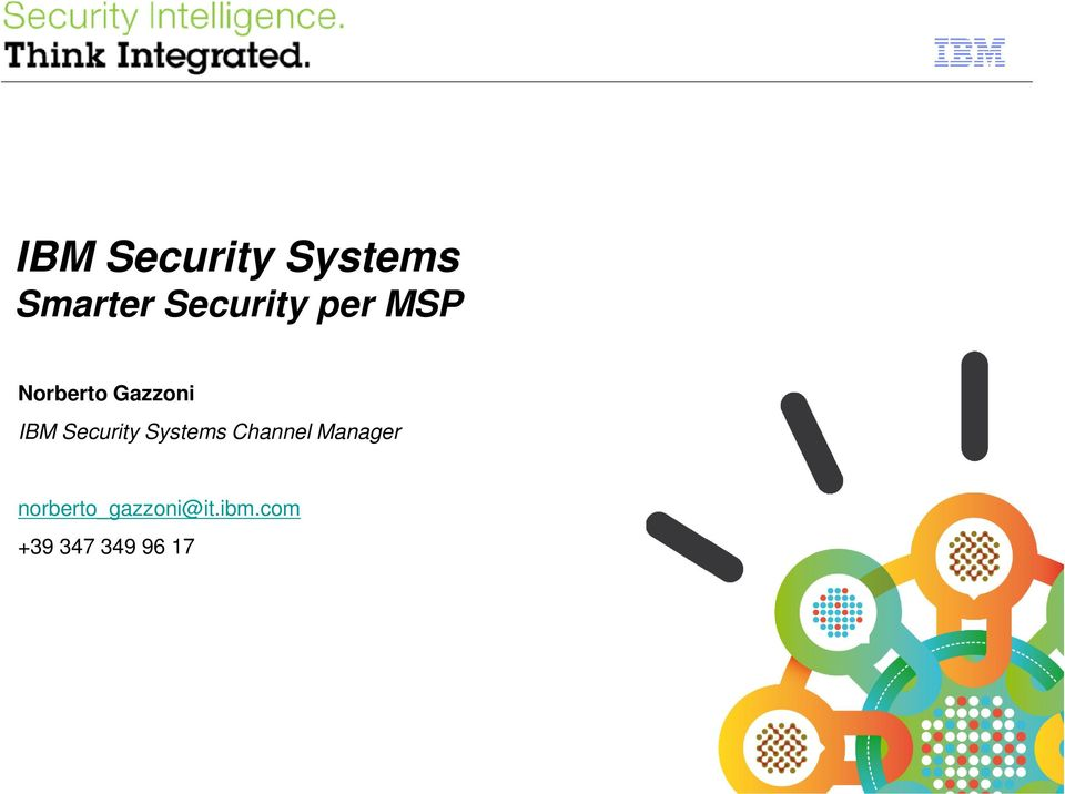 IBM Security Systems Channel Manager