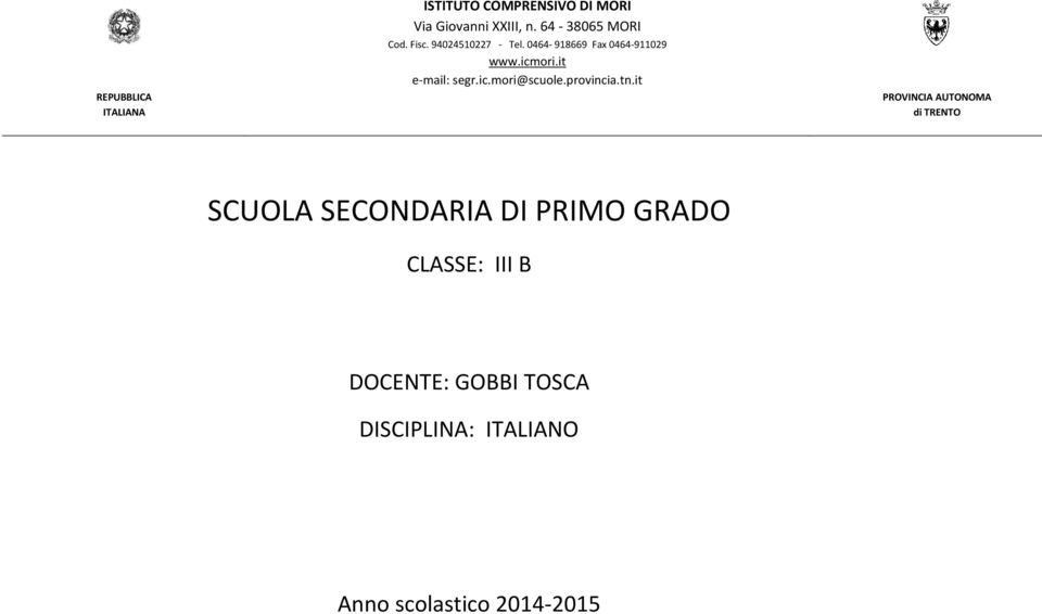 it e-mail: segr.ic.mori@scuole.provincia.tn.