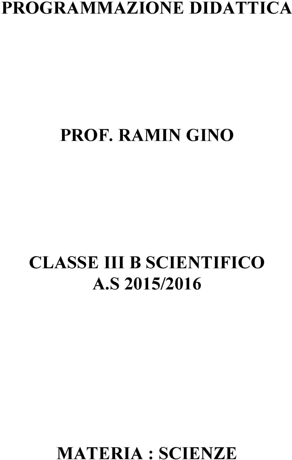 III B SCIENTIFICO A.