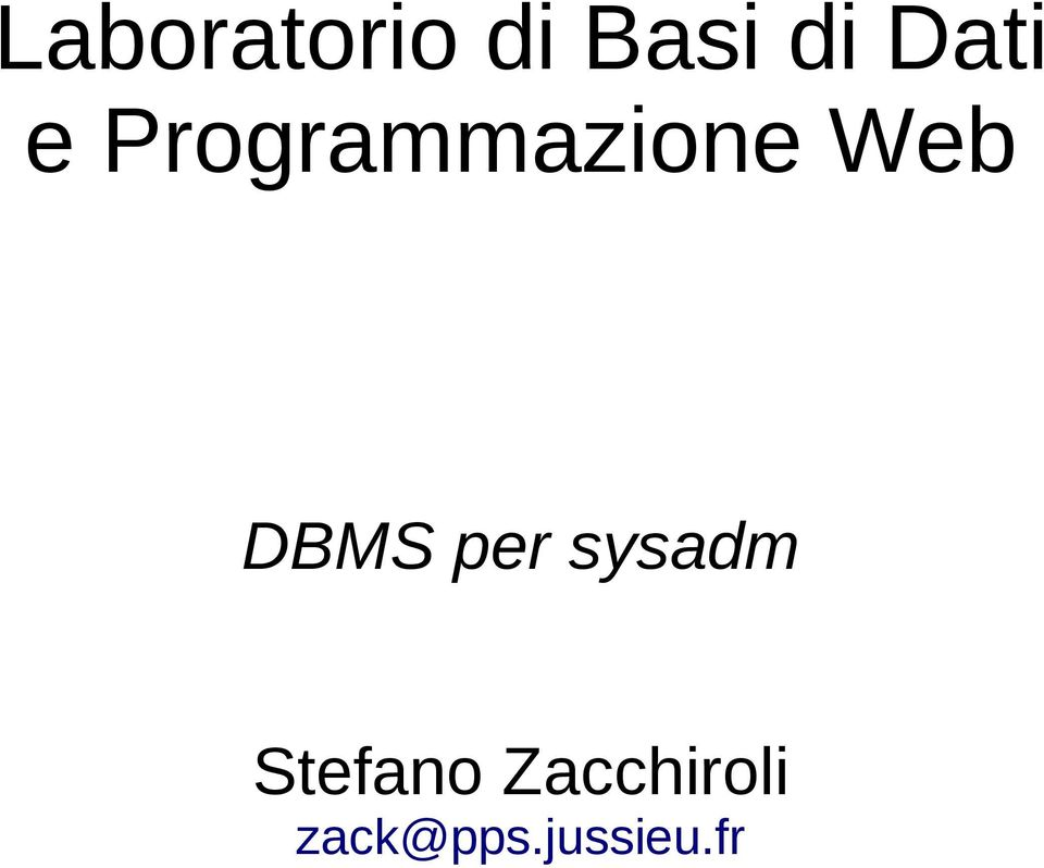 DBMS per sysadm Stefano
