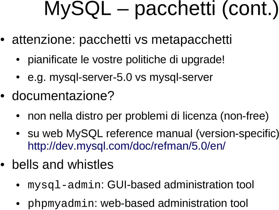 0 vs mysql-server documentazione?