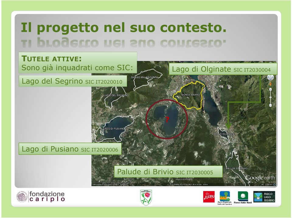 di Olginate SIC IT2030004 Lago del Segrino SIC