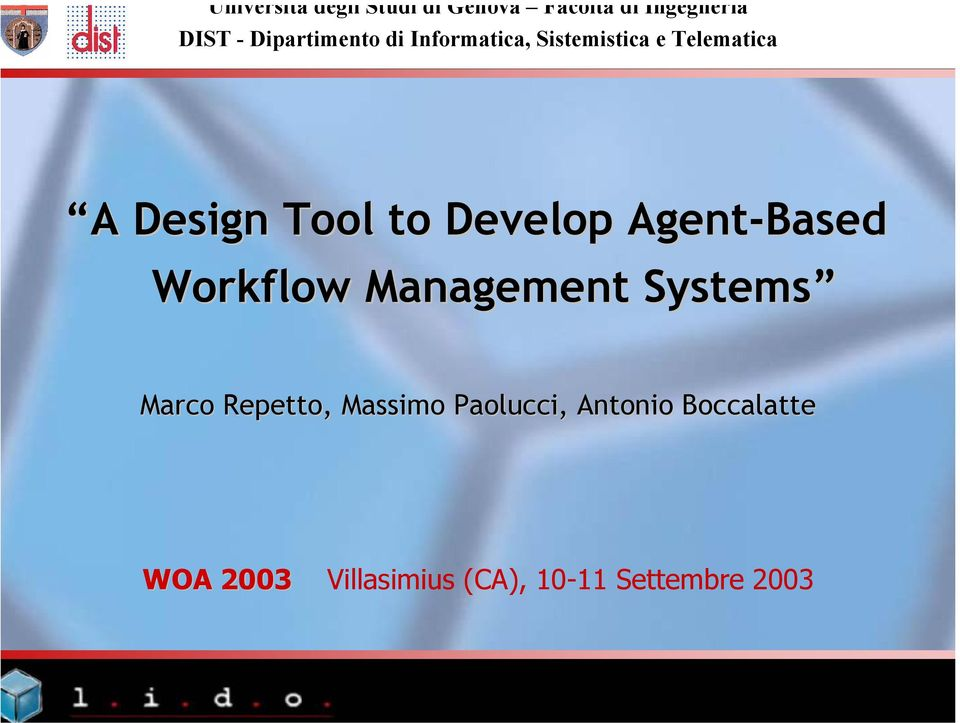to Develop Agent-Based Workflow Management Systems Marco Repetto,