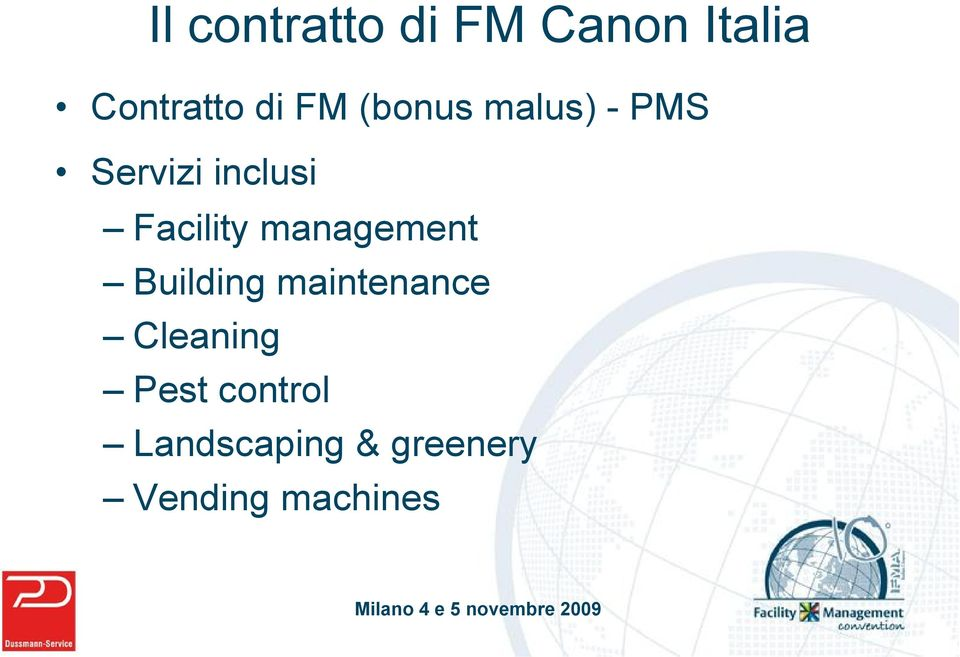 management Building maintenance Cleaning Pest