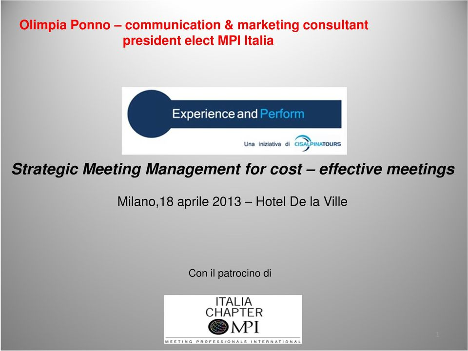Meeting Management for cost effective meetings