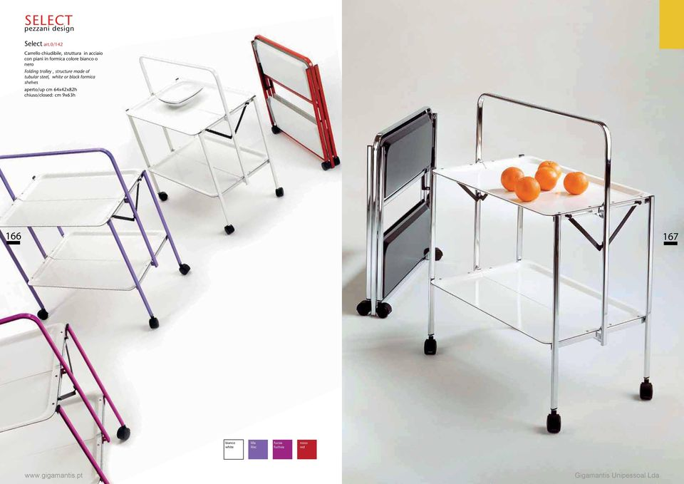 colore bianco o nero Folding trolley, structure made of tubular steel,