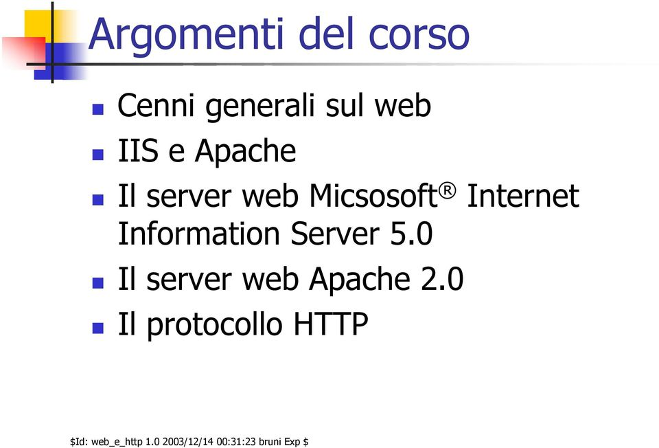 Micsosoft Internet Information Server