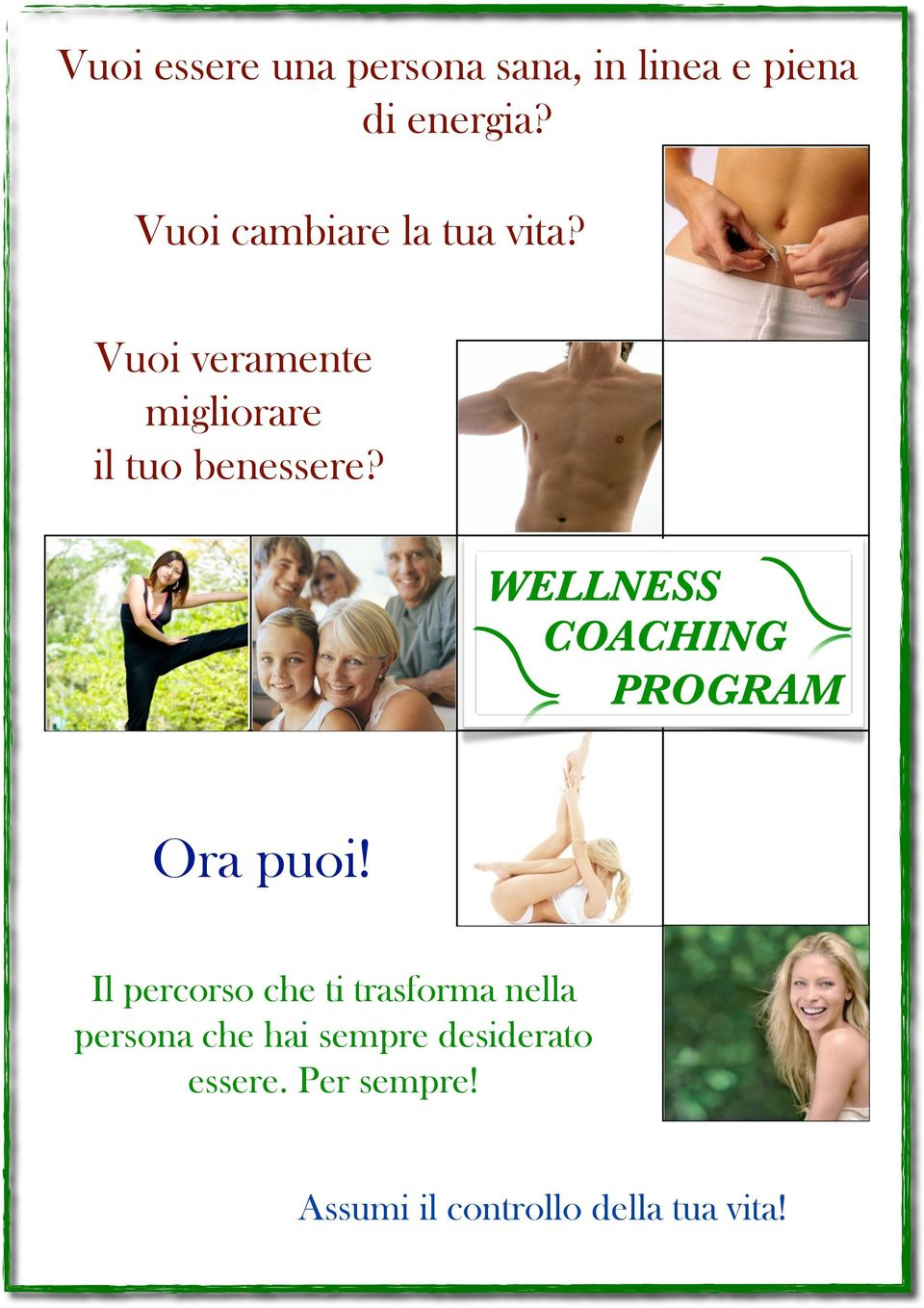 WELLNESS COACHING PROGRAM Ora puoi!