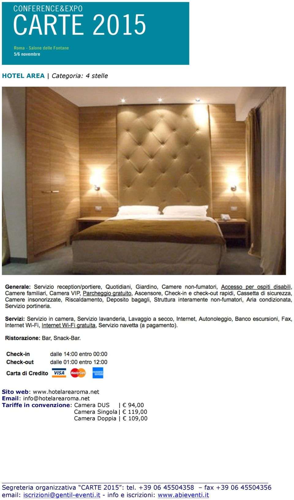 net Email: info@hotelarearoma.