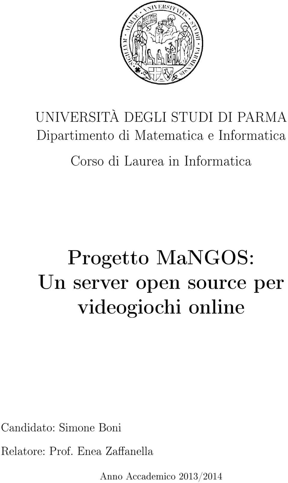 Un server open source per videogiochi online Candidato: