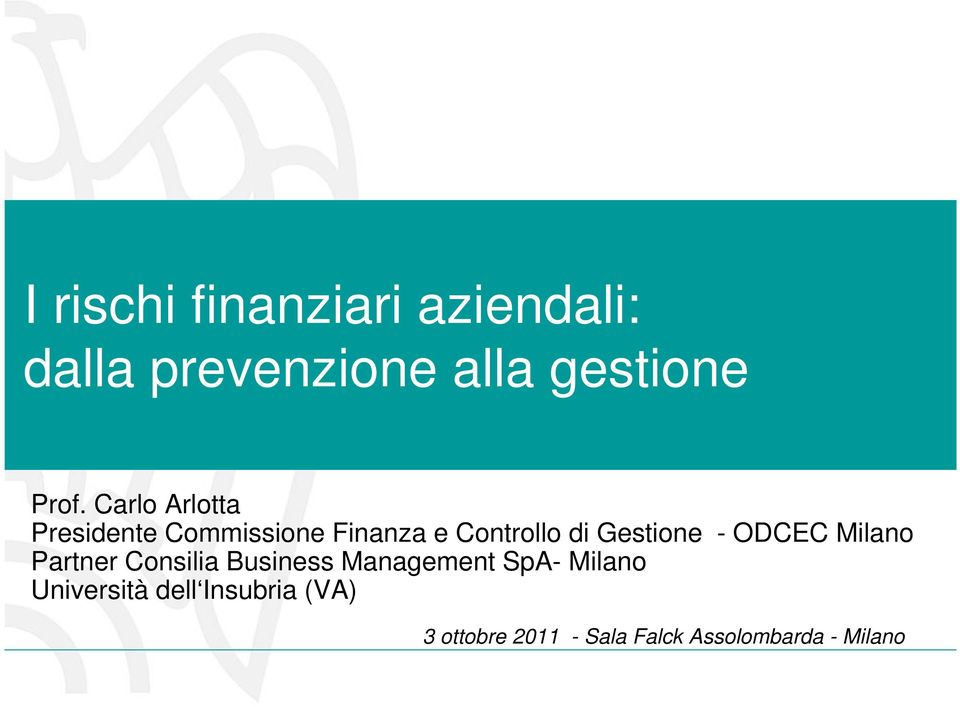 ODCEC Milano Partner Consilia Business Management SpA- Milano