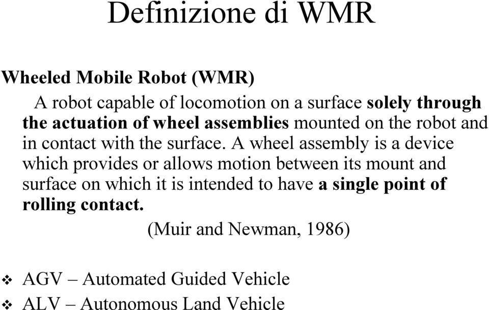 A wheel assembly is a deice which proides or allows motion between its mount and surface on which it is