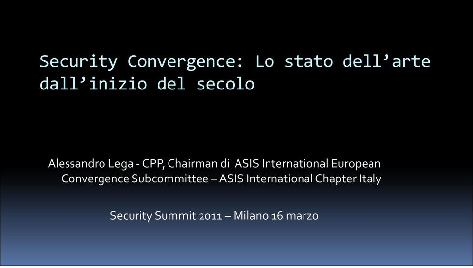 International European Convergence Subcommittee ASIS