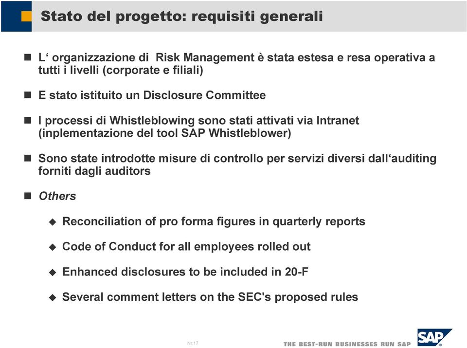 state introdotte misure di controllo per servizi diversi dall auditing forniti dagli auditors Others Reconciliation of pro forma figures in quarterly