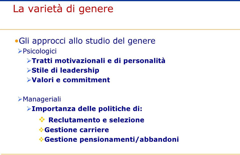 leadership Valori e commitment Manageriali Importanza delle