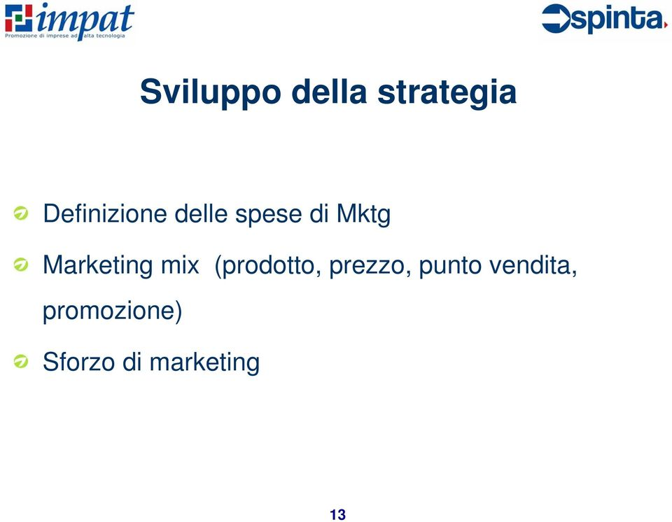 Marketing mix (prodotto, prezzo,