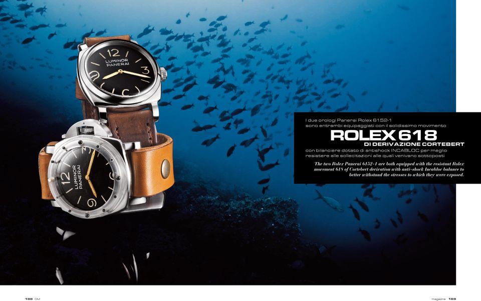 sottoposti The two Rolex Panerai 6152-1 are both equipped with the resistant Rolex movement 618 of Cortebert