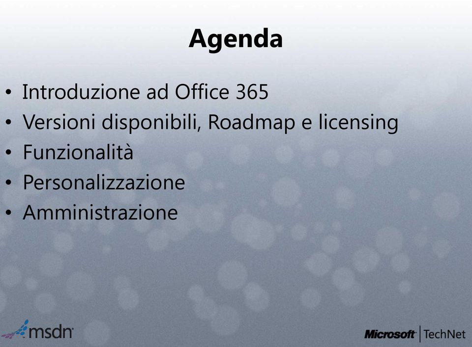 Roadmap e licensing