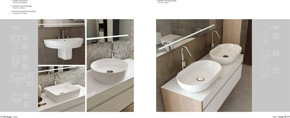 Bacinella rettangolare da appoggio Rectangular lay-on washbasin LAVABO WASH BASIN 2 LAVABO WASH BASIN L42 cm P42 cm