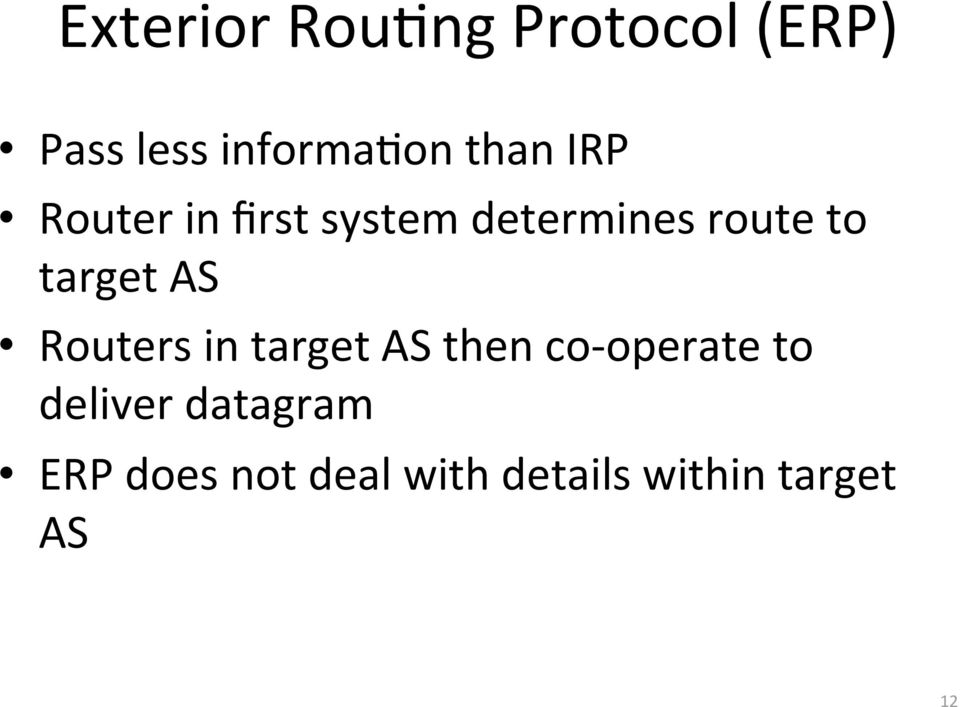 target AS Routers in target AS then co operate to