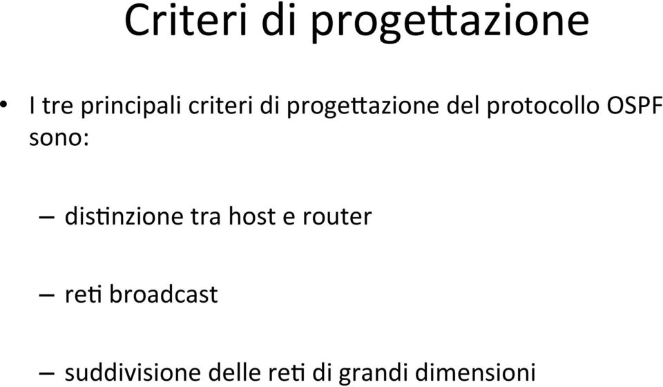 sono: dis*nzione tra host e router re*