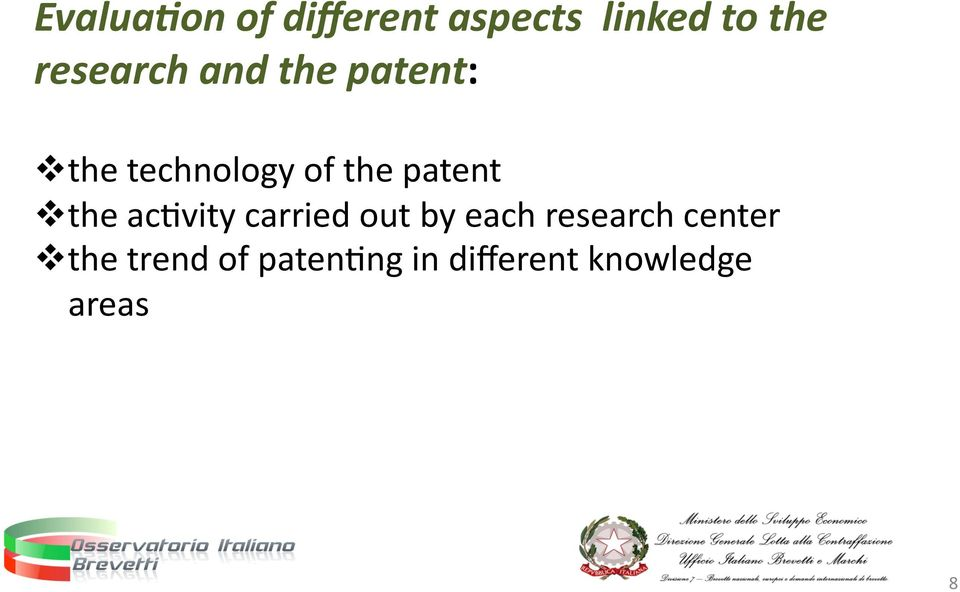 patent the acnvity carried out by each research