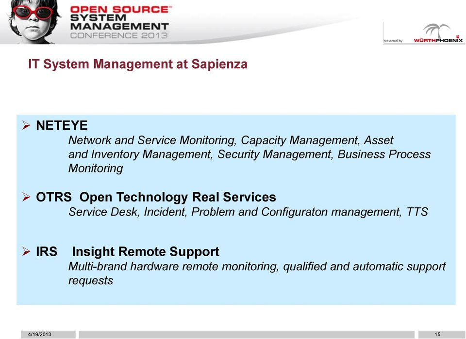 Real Services Service Desk, Incident, Problem and Configuraton management, TTS IRS Insight Remote
