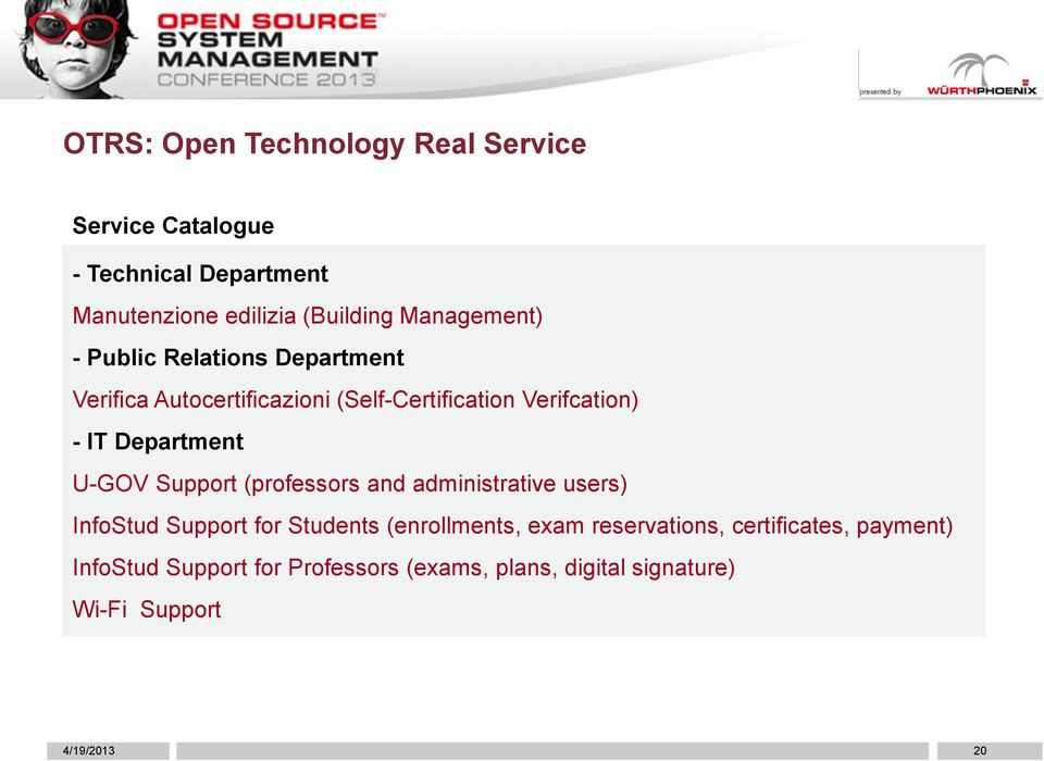Department U-GOV Support (professors and administrative users) InfoStud Support for Students (enrollments, exam