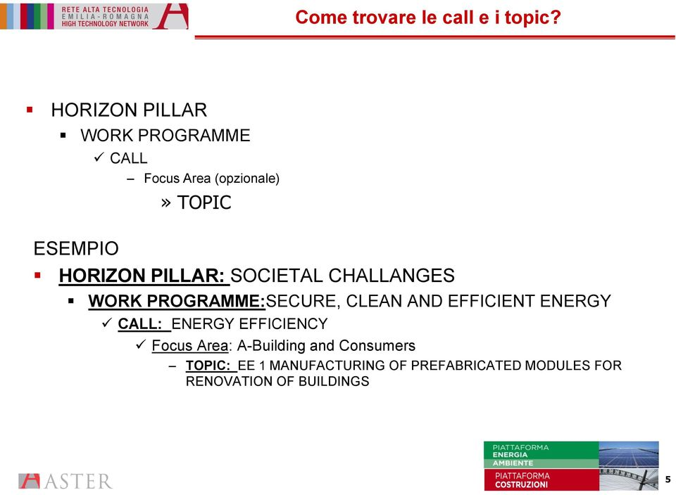 PILLAR: SOCIETAL CHALLANGES WORK PROGRAMME:SECURE, CLEAN AND EFFICIENT ENERGY
