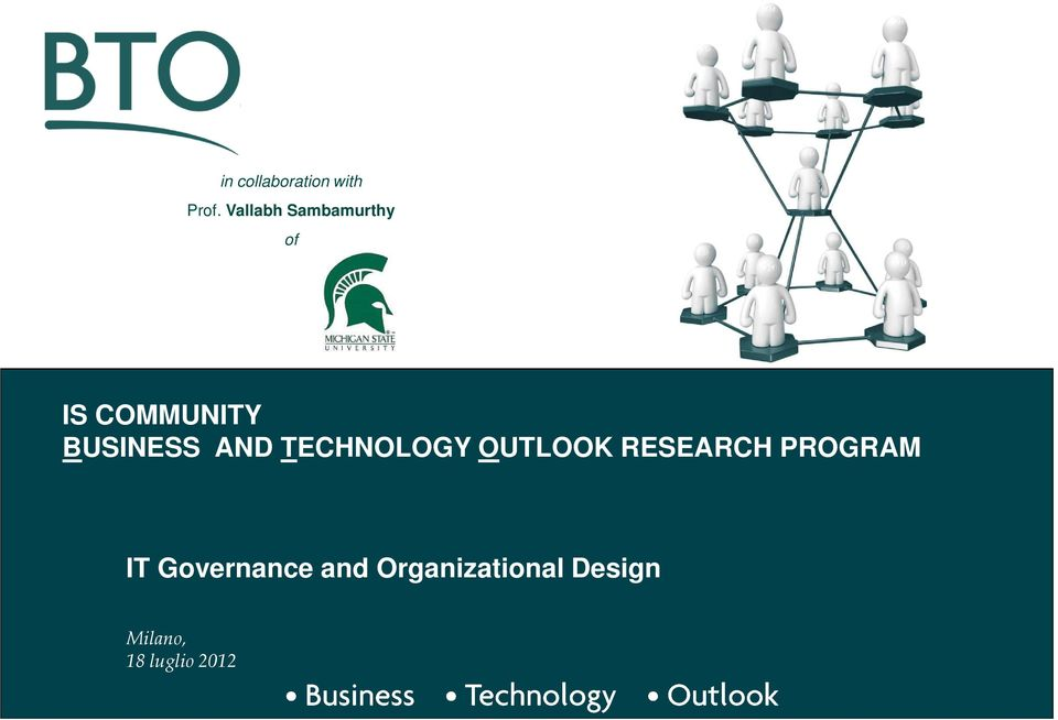 AND TECHNOLOGY OUTLOOK RESEARCH PROGRAM IT