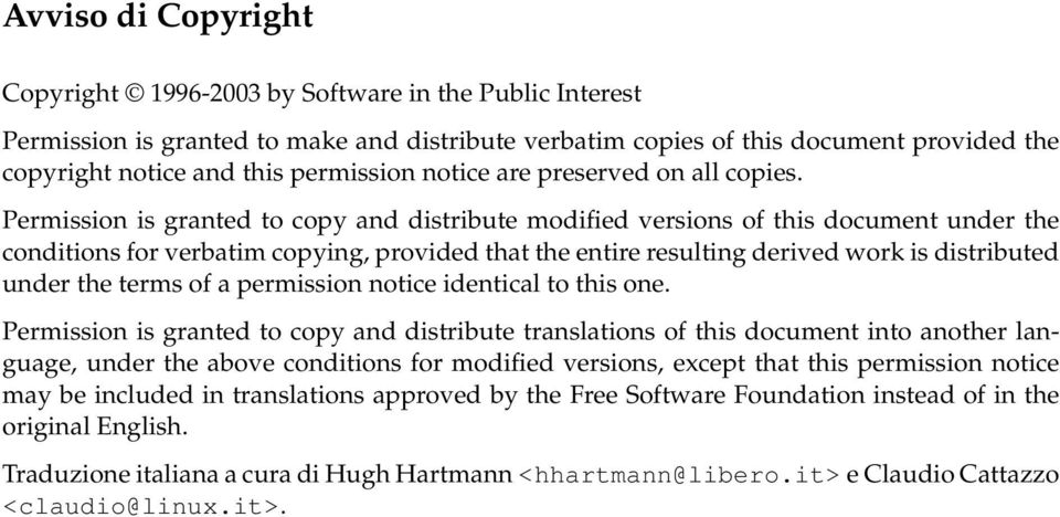 Permission is granted to copy and distribute modified versions of this document under the conditions for verbatim copying, provided that the entire resulting derived work is distributed under the