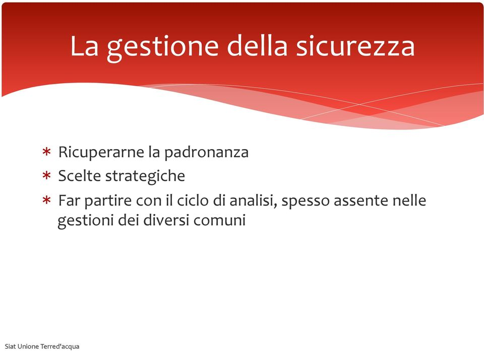 strategiche * Far partire con il ciclo