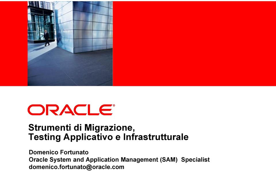 Fortunato Oracle System and Application