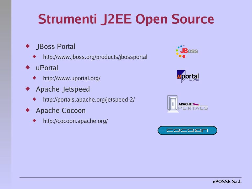 jboss.org/products/jbossportal http://portals.